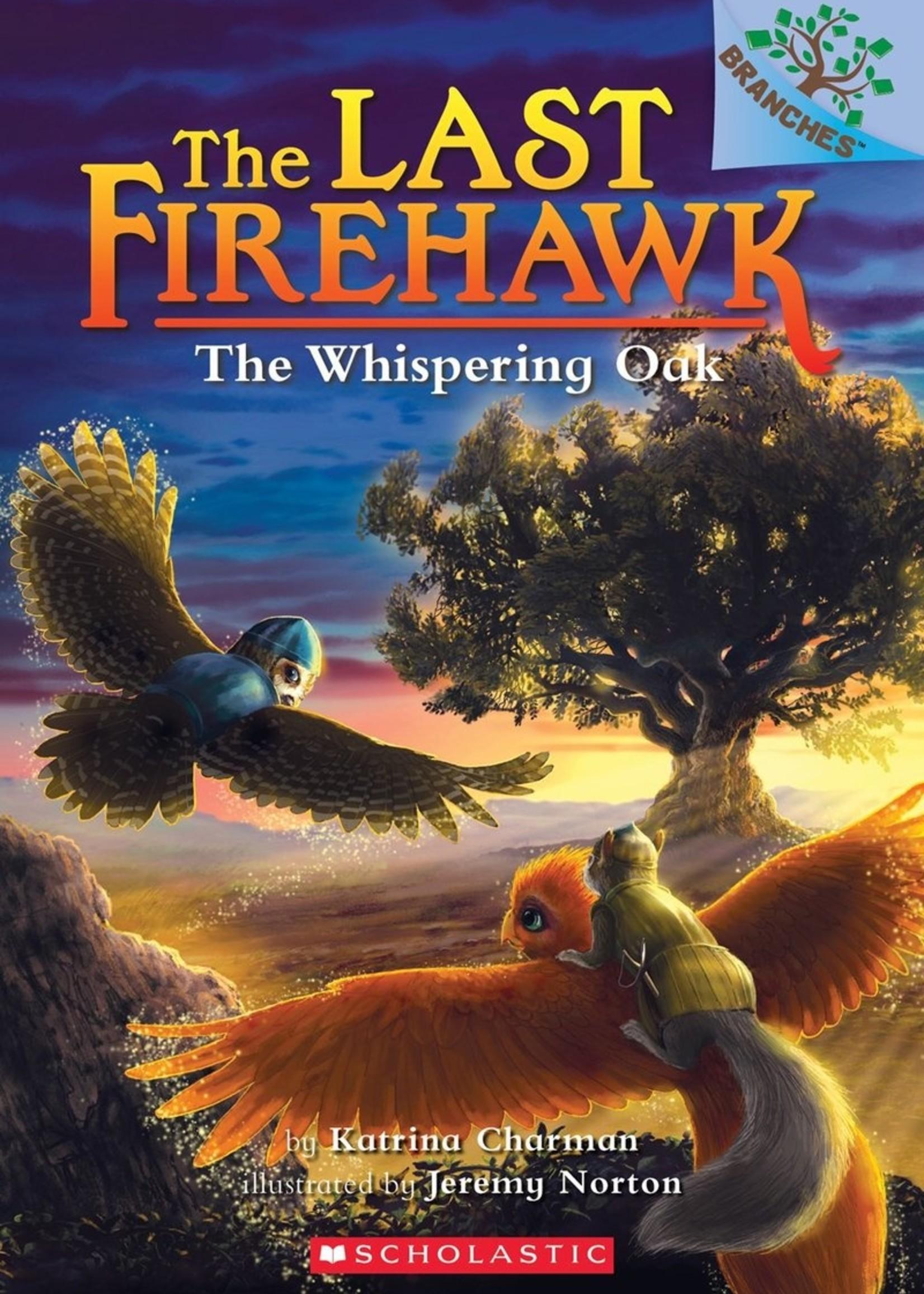 The Last Firehawk #03, The Whispering Oak - Paperback