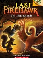 The Last Firehawk #05, The Shadowlands - PB