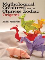 Mythological Creatures and the Chinese Zodiac Origami - PB