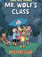Mr. Wolf's Class #02, Mystery Club GN - PB