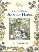 The Complete Brambly Hedge - HC