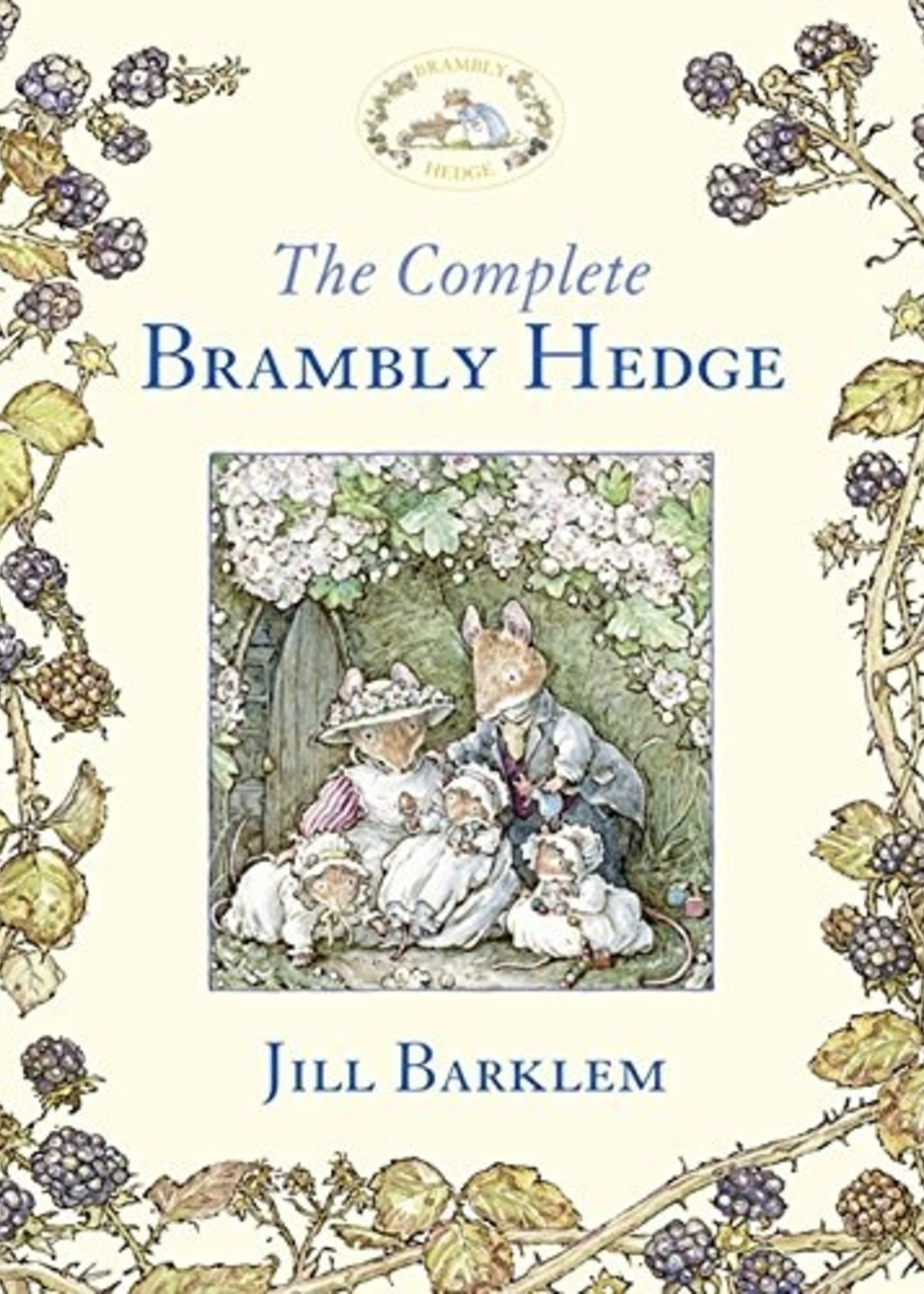 The Complete Brambly Hedge - Hardcover