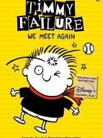 Timmy Failure #03, We Meet Again IN - PB
