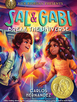 Rick Riordan Presents: Sal and Gabi Novel #01, Sal and Gabi Break the Universe - PB