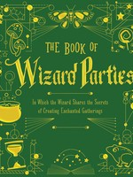 The Books of Wizard Craft #02, The Book of Wizard Parties - HC