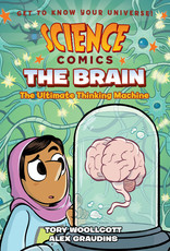 Science Comics: The Brain, the Ultimate Thinking Machine GN - PB