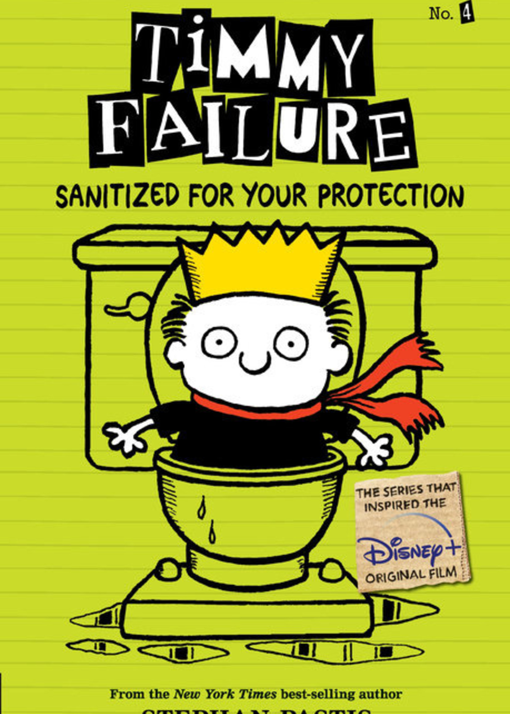 Timmy Failure #04, Sanitized for Your Protection Illustrated Novel - Paperback