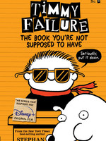 Timmy Failure #05, The Book You're Not Supposed to Have IN - PB
