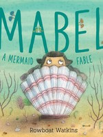 Mabel, A Mermaid Fable - HC