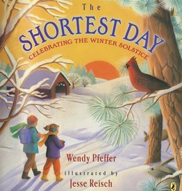 The Shortest Day, Celebrating the Winter Solstice - PB