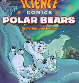 Science Comics: Polar Bears, Survival on the Ice GN - PB