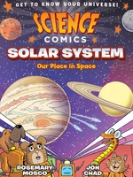 Science Comics: Solar System Our Place in Space GN - PB