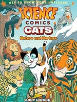 Science Comics: Cats, Nature and Nurture GN - PB