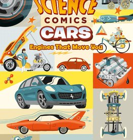 Science Comics: Cars, Engines That Move You GN - PB