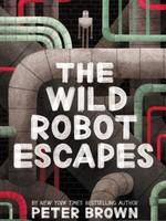 The Wild Robot #02, The Wild Robot Escapes - PB
