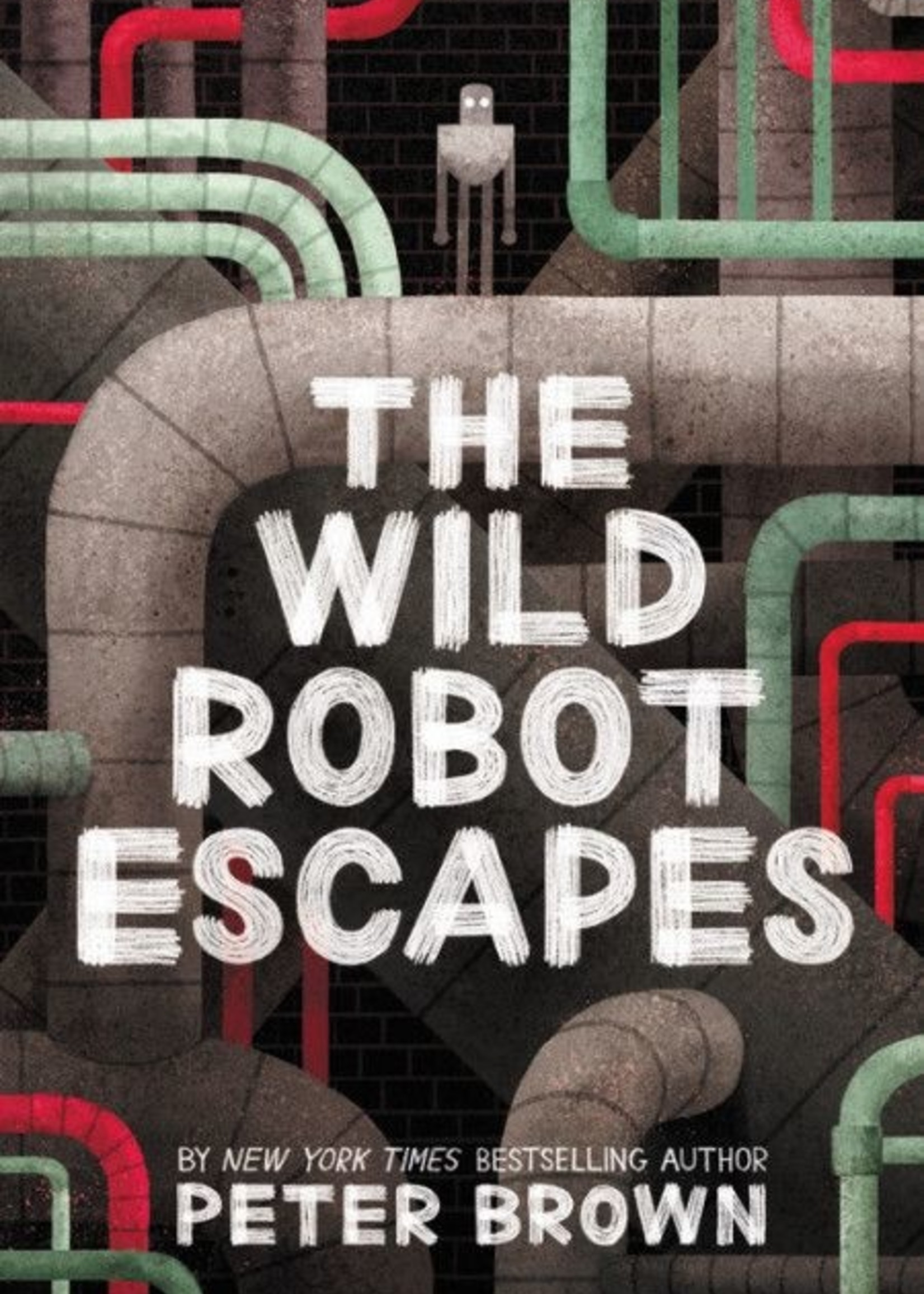 The Wild Robot #02, The Wild Robot Escapes - Paperback