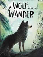 A Wolf Called Wander - HC