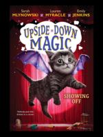 Upside-Down Magic #03, Showing Off - PB