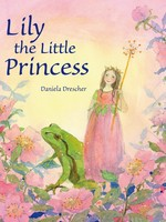 Lily, the Little Princess - HC