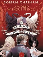 The School for Good and Evil #02, A World without Princes - PB