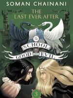 The School for Good and Evil #03, The Last Ever After- PB