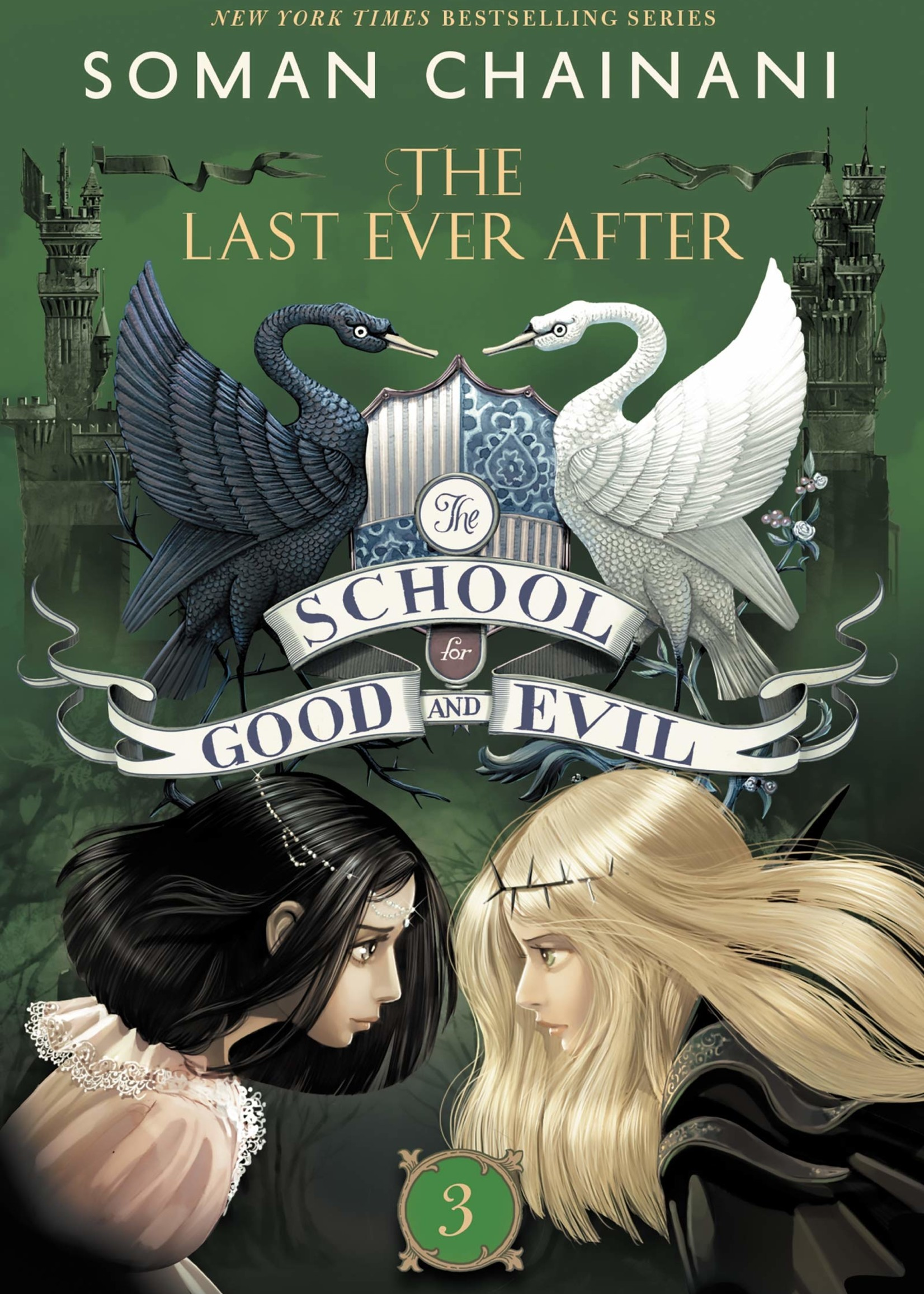 The School for Good and Evil #03, The Last Ever After- Paperback