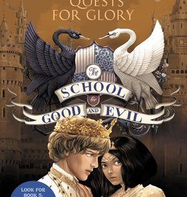The School for Good and Evil #04, Quests for Glory - PB