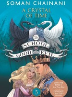 The School for Good and Evil #05, A Crystal of Time - PB