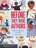 Before They Were Authors: Famous Writers as Kids - HC
