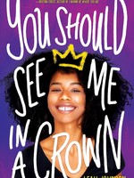 You Should See Me in a Crown - HC