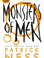 Chaos Walking Trilogy #03, Monsters of Men - PB