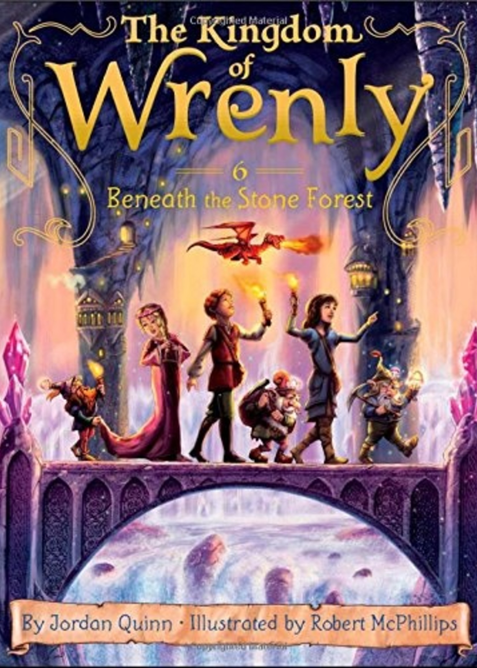 Kingdom of Wrenly #06, Beneath The Stone Forest - Paperback