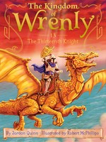 Kingdom of Wrenly #13, The Thirteenth Knight - PB