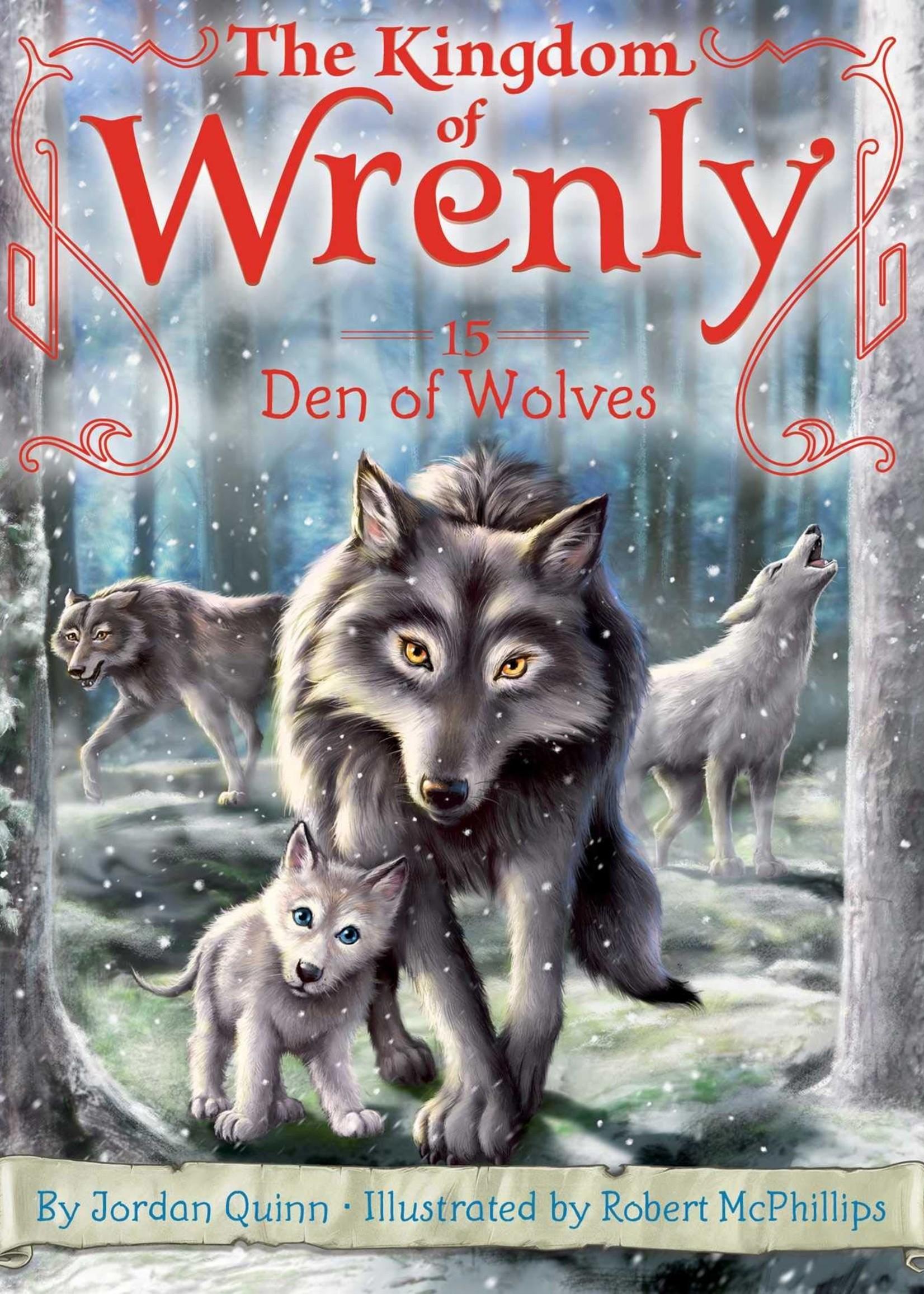 Kingdom of Wrenly #15, Den of Wolves - Paperback