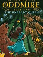 Oddmire #02: The Unready Queen - HC SALE