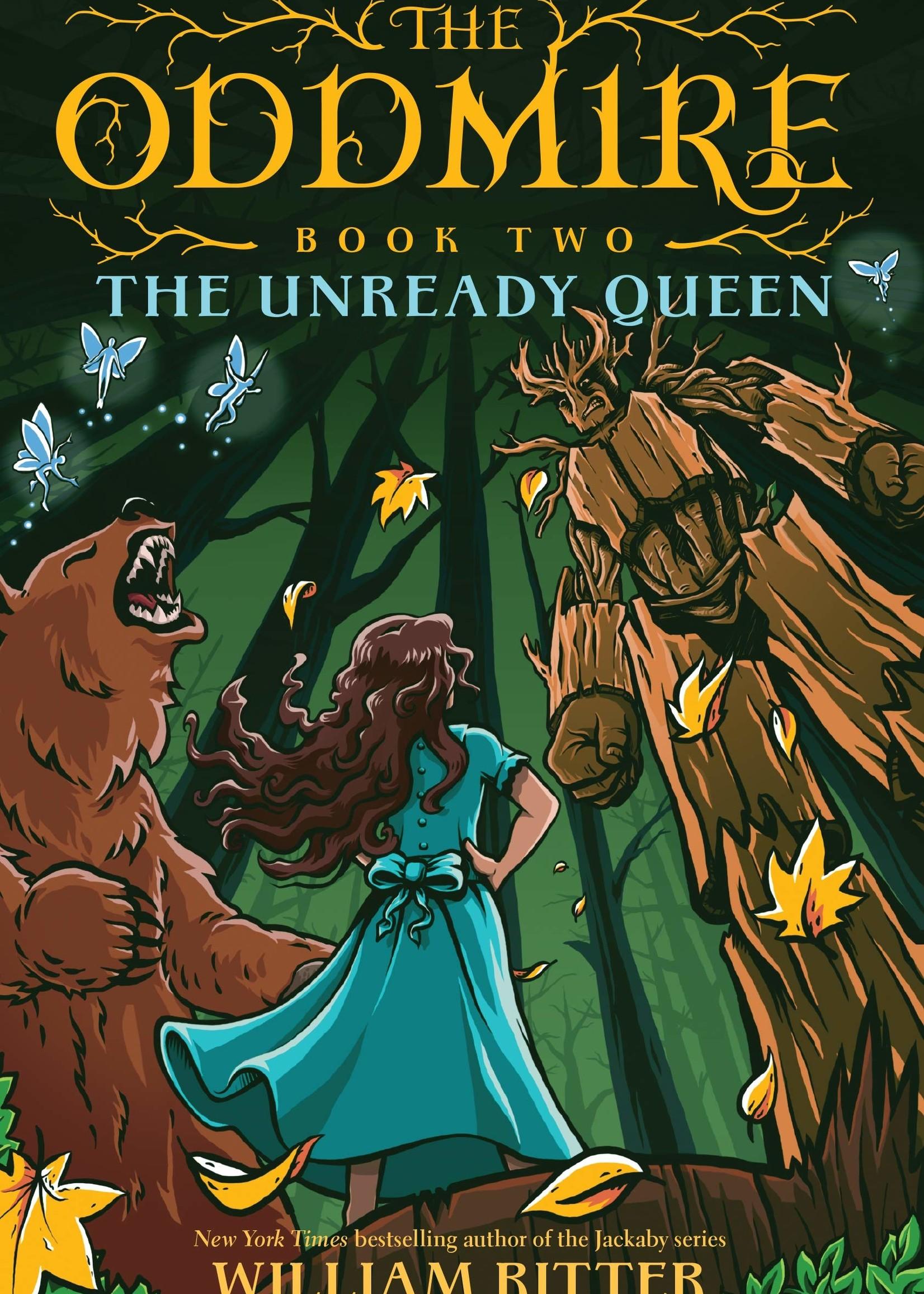 Oddmire #02: The Unready Queen - Hardcover