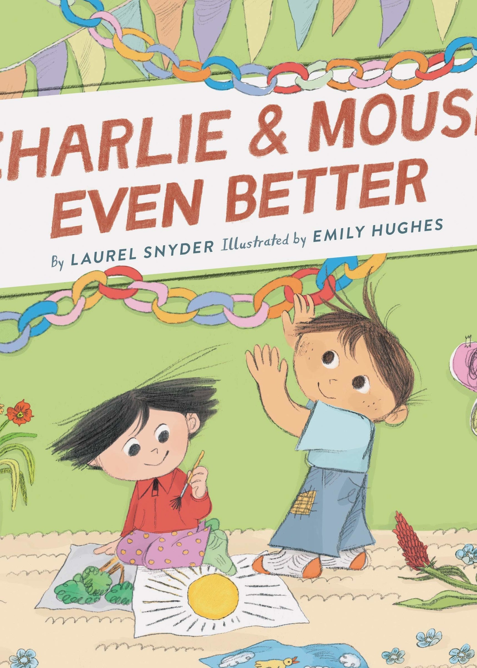 Charlie & Mouse #03, Charlie & Mouse Even Better - Paperback