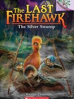 The Last Firehawk #08, The Silver Swamp - PB