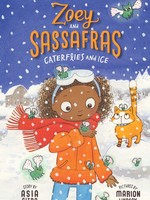 Zoey and Sassafras #04, Caterflies and Ice - PB