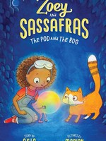 Zoey and Sassafras #05, The Pod and the Bog - PB
