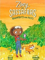 Zoey and Sassafras #07, Grumplets and Pests - PB