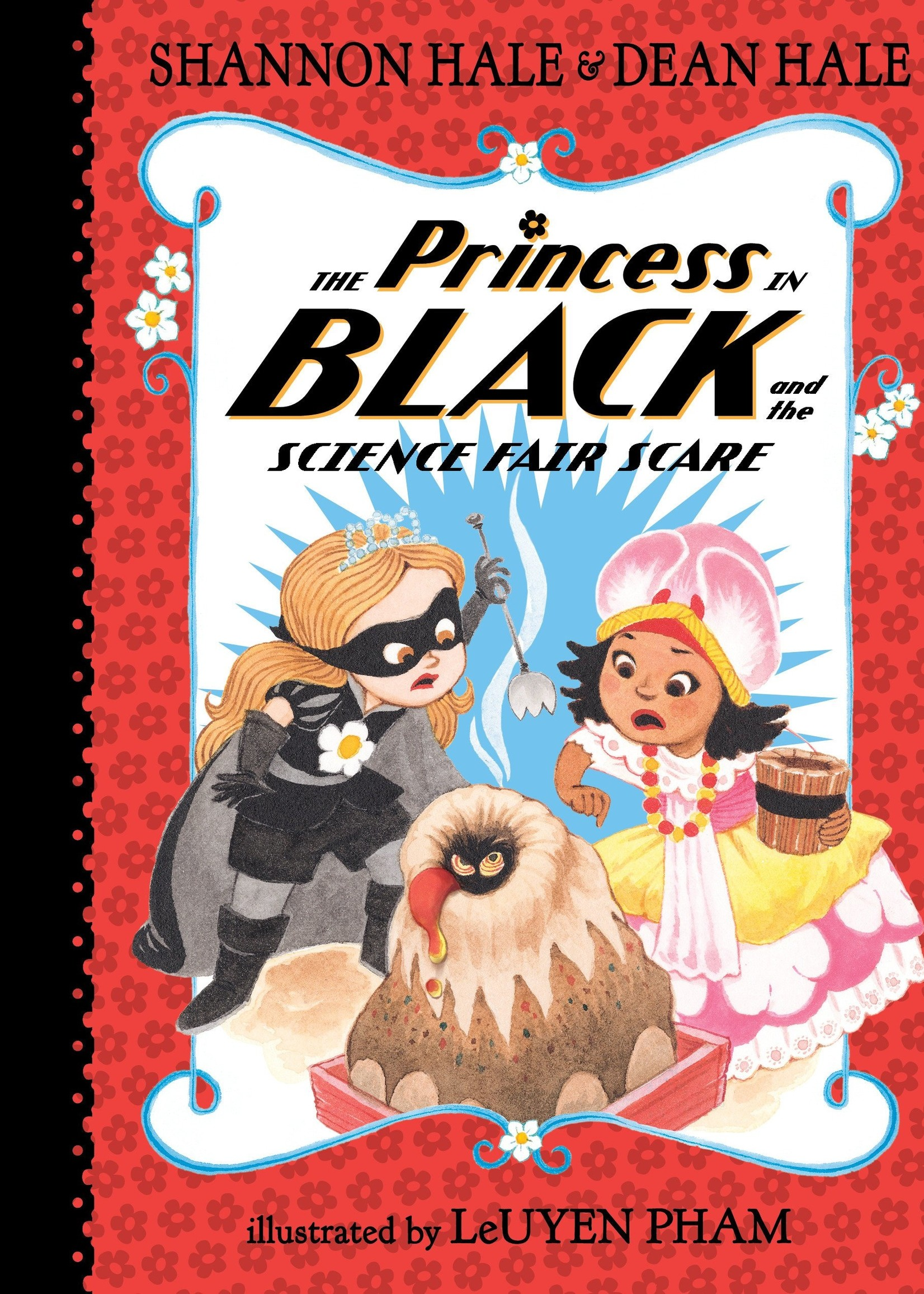 The Princess in Black and the Science Fair Scare (#06) - Paperback