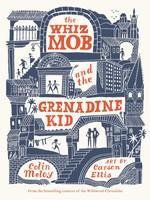 The Whiz Mob and the Grenadine Kid - PB
