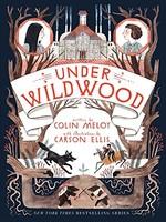 Wildwood Chronicles #02, Under Wildwood - PB