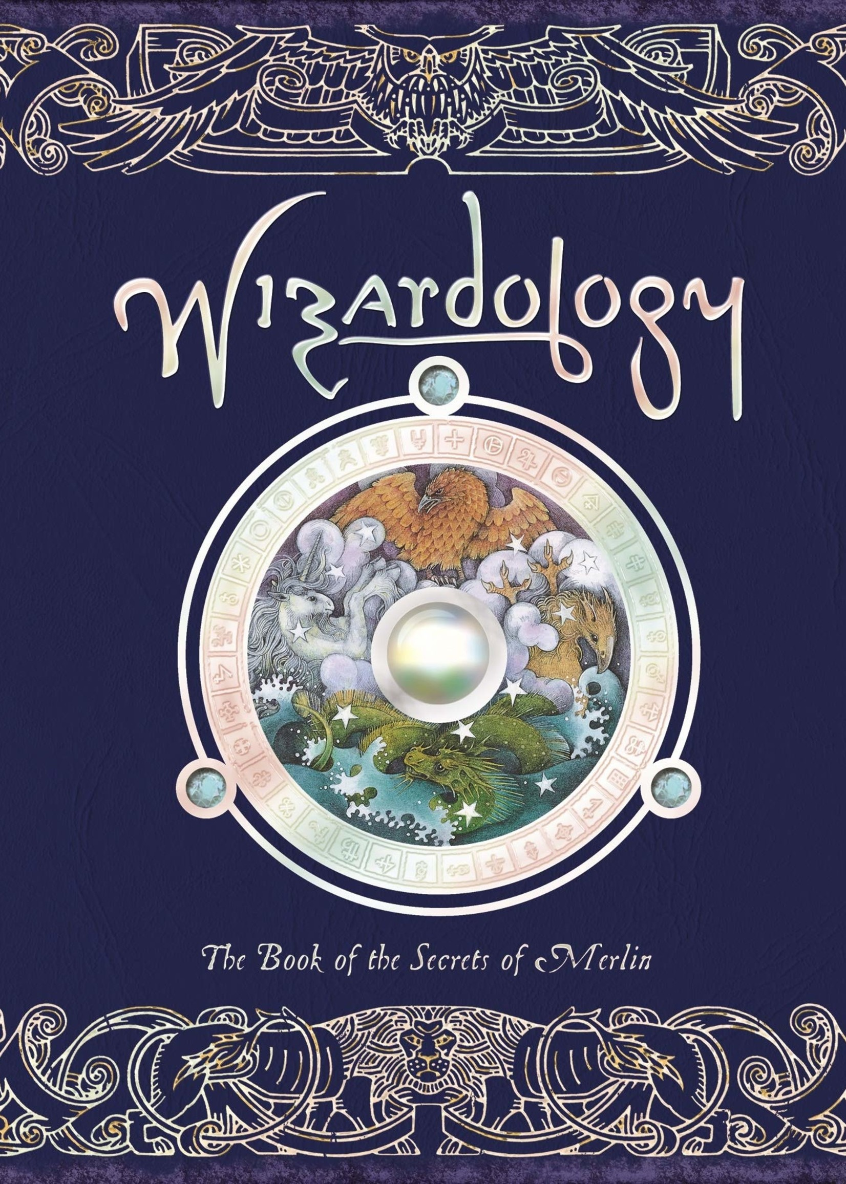 Wizardology, The Book of the Secrets of Merlin - Hardcover