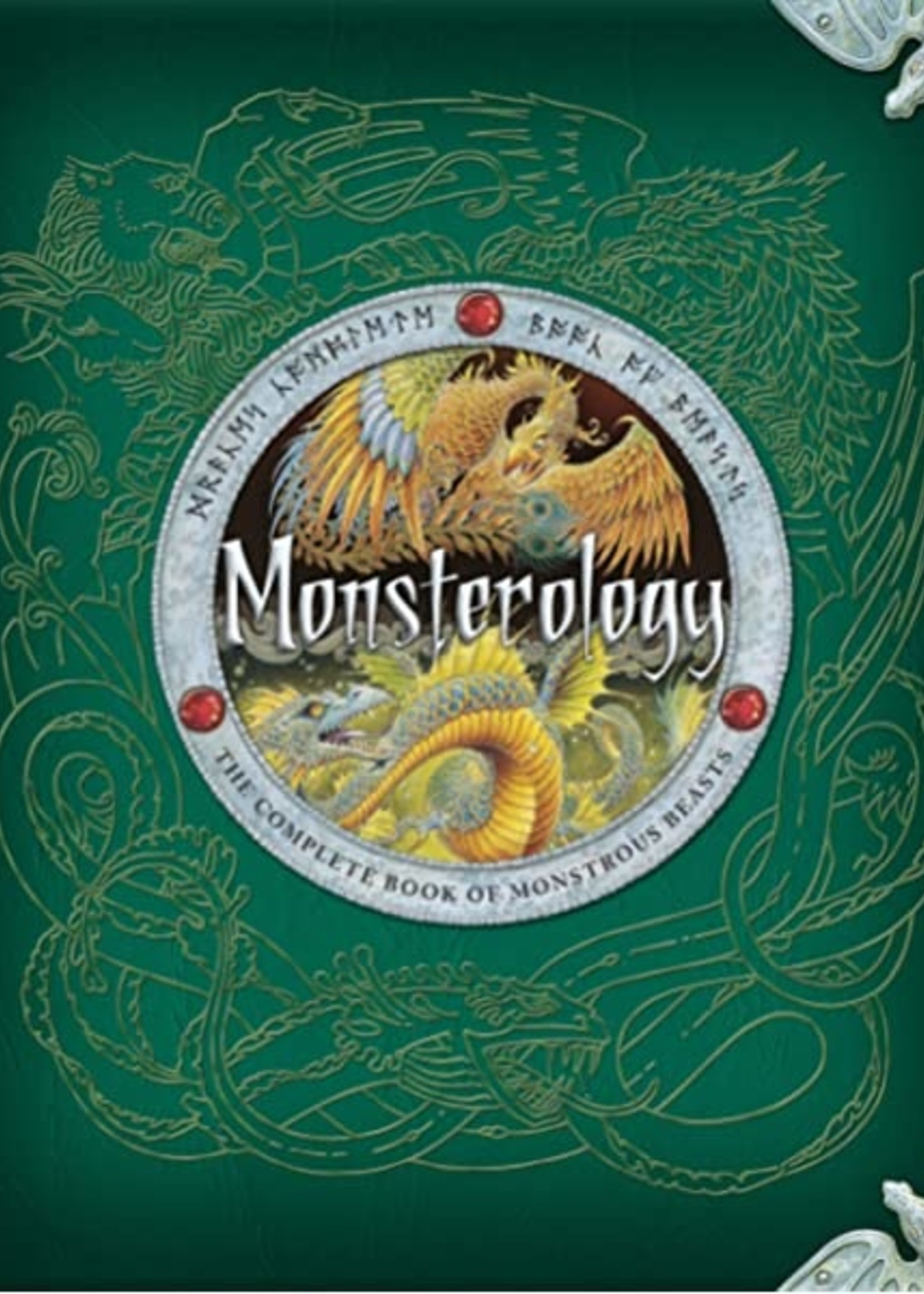 Monsterology, The Complete Book of Monstrous Beasts - Hardcover