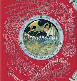 Dragonology, The Complete Book of Dragons - HC