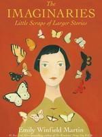 The Imaginaries: Little Scraps of Larger Stories - HC