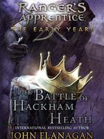 Ranger's Apprentice, The Early Years #02, The Battle of Hackham Heath - PB
