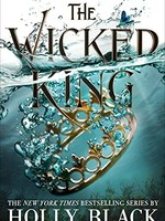 Folk of the Air #02, The Wicked King - PB